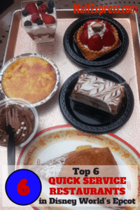The Top 6 Quick Service Restaurants in Disney World's EPCOT