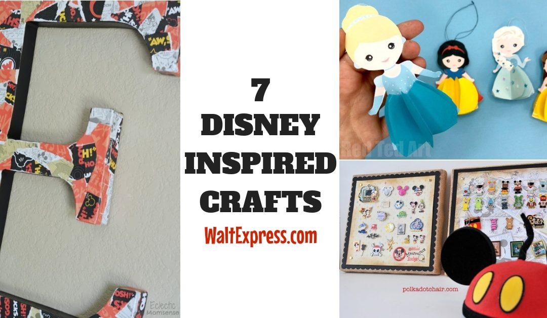 7 DIY Disney Inspired Crafts Worth Doing
