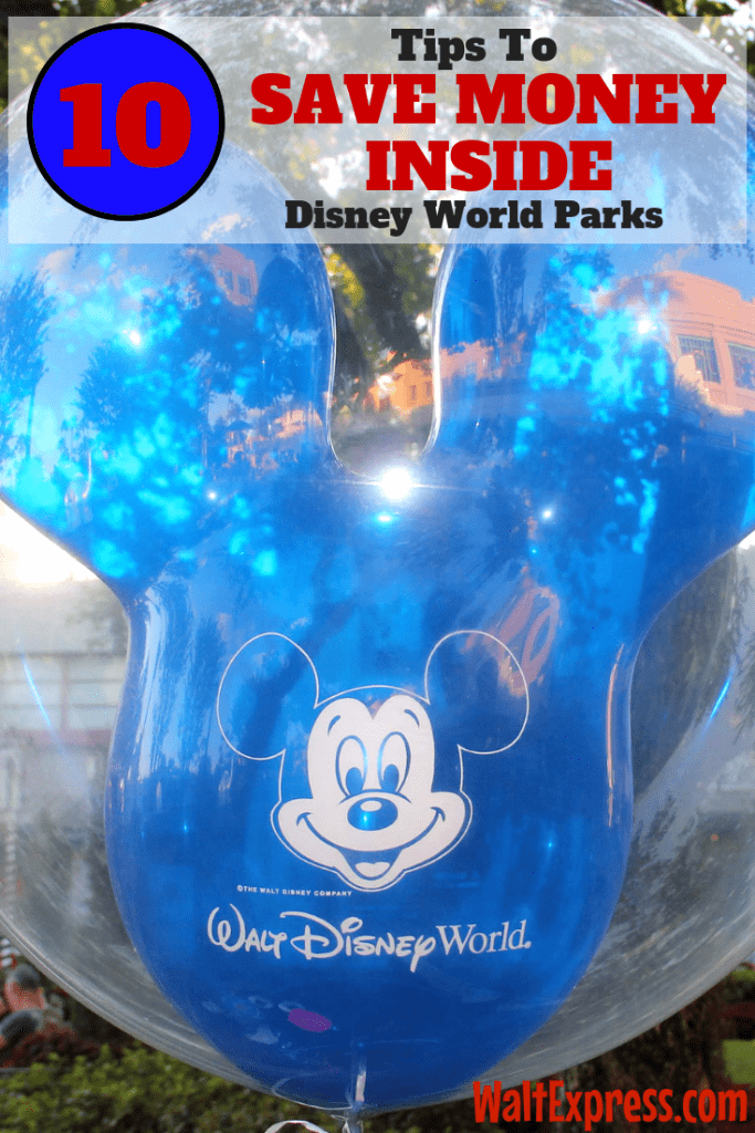 10 Tips to Save Money Inside Walt Disney World Parks