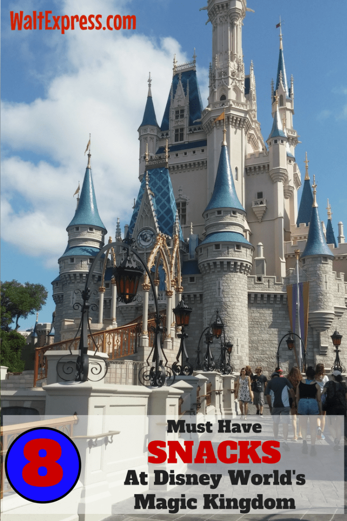 You might need to plan a trip just for these top 8 must-save snacks at The Magic Kingdom #WaltExpress #WDWFood #MagicKingdomFun #DisneyTravel