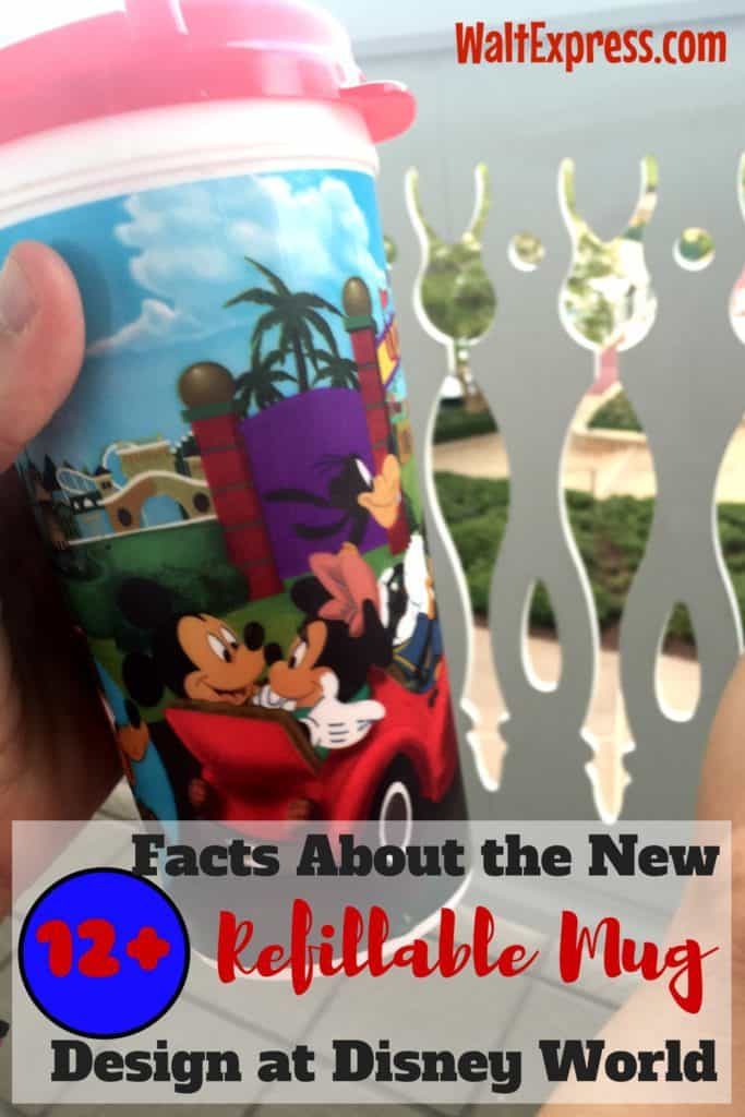 12 Facts about the New Refillable Mug Design at Disney World