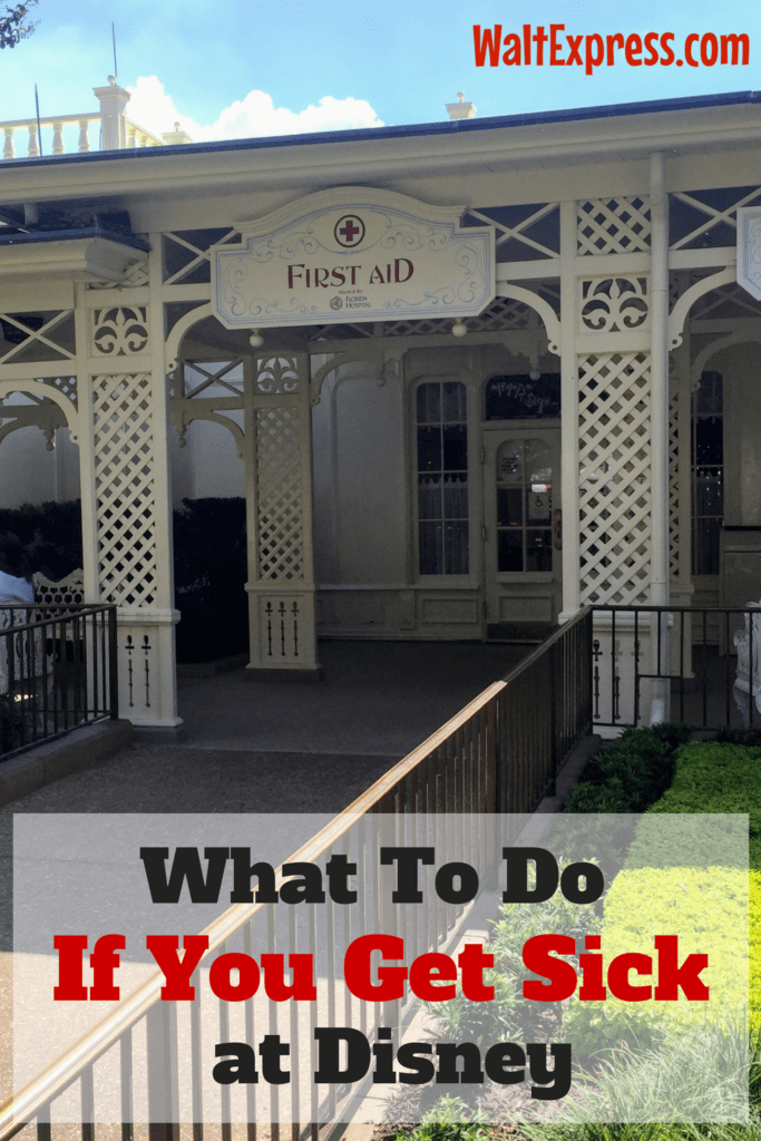 What To Do If You Get Sick at Disney
