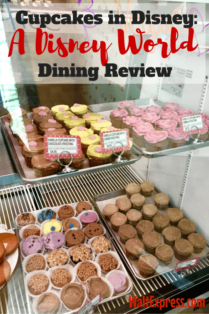 Cupcakes at Disney: A Disney World Dining Review