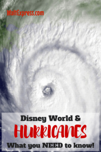 Hurricanes & Disney World: What you Need to Know!