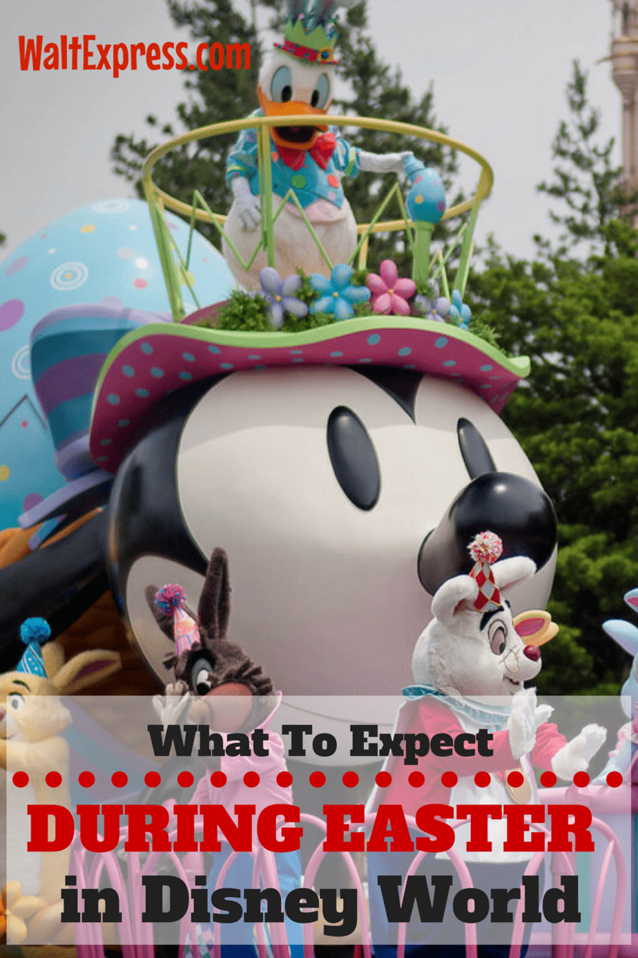 What To Expect During Easter At Disney World This Year