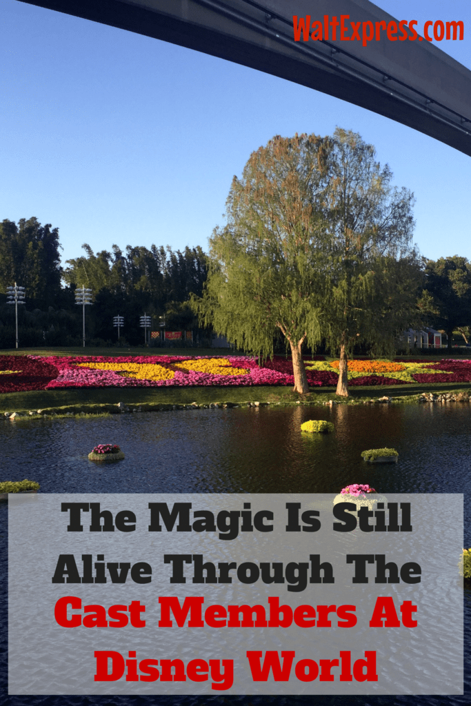 The Magic Is Still Alive Through The Cast Members At Disney World