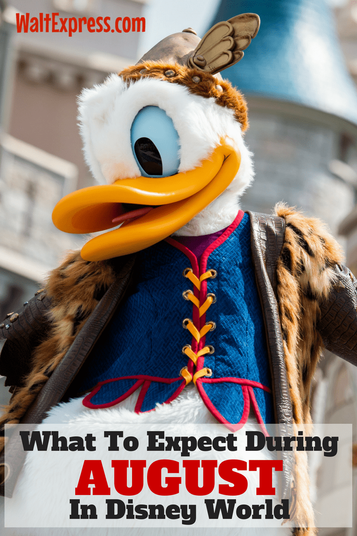 What To Expect In Disney World During The Month Of August
