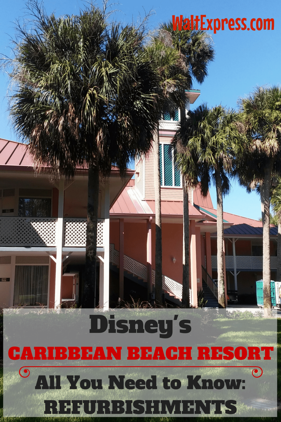 You Need To Know About Disney S Caribbean Beach Resort Refurbishments