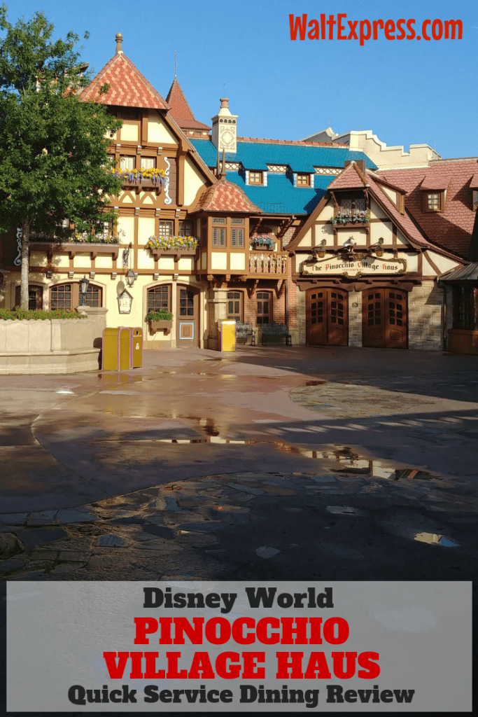 Pinocchio Village Haus: A Disney World Quick Service Dining Review