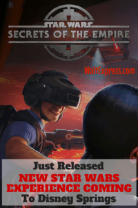 Hyper-Reality Experience Star Wars: Secrets of the Empire Coming to Disney Springs