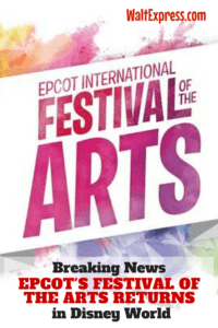Breaking News: Epcot's International Festival of the Arts Returns for 2018