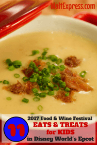 11 Kid Friendly Eats and Treats at Epcot's 2017 International Food and Wine Festival