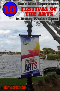 10 Can't Miss Experiences: Epcot's 2018 Festival Of The Arts