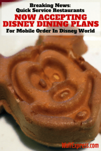 Breaking News: Mobile Order NOW Accepts Disney Dining Plans