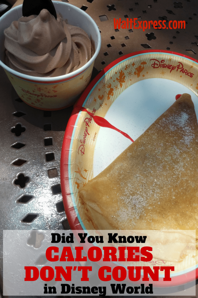 Did You Know Calories Do Not Count In Disney World