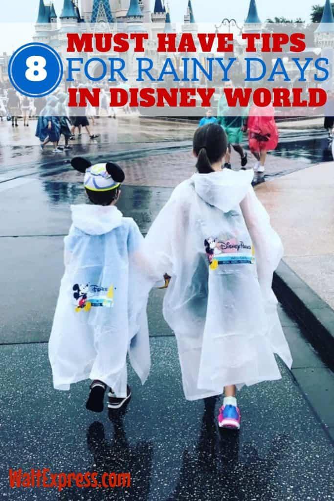 8 Must Have Tips for Rainy Days in Disney World #WaltExpress #DisneyWorldTravelTips #TravelPrep