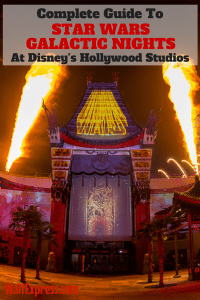 Guide To The 2018 Star Wars Galactic Nights In Disney's Hollywood Studios