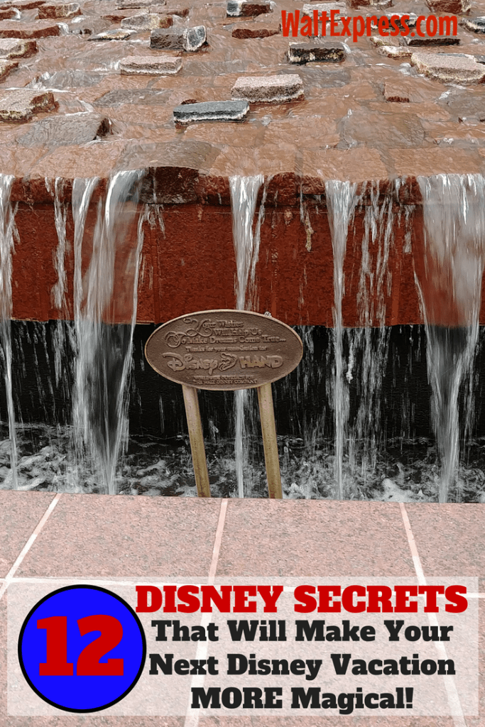 12 Disney Secrets That Will Make Your Next Disney Vacation Magical