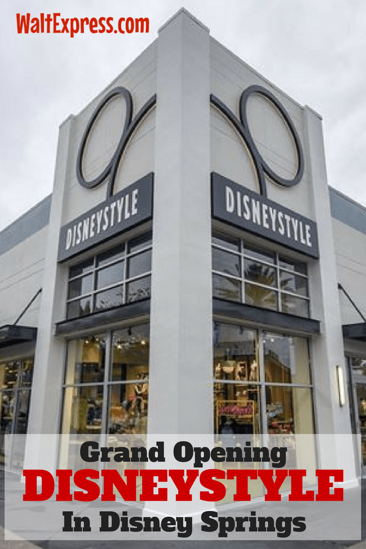 Grand Opening of DisneyStyle In Disney Springs Was A Success