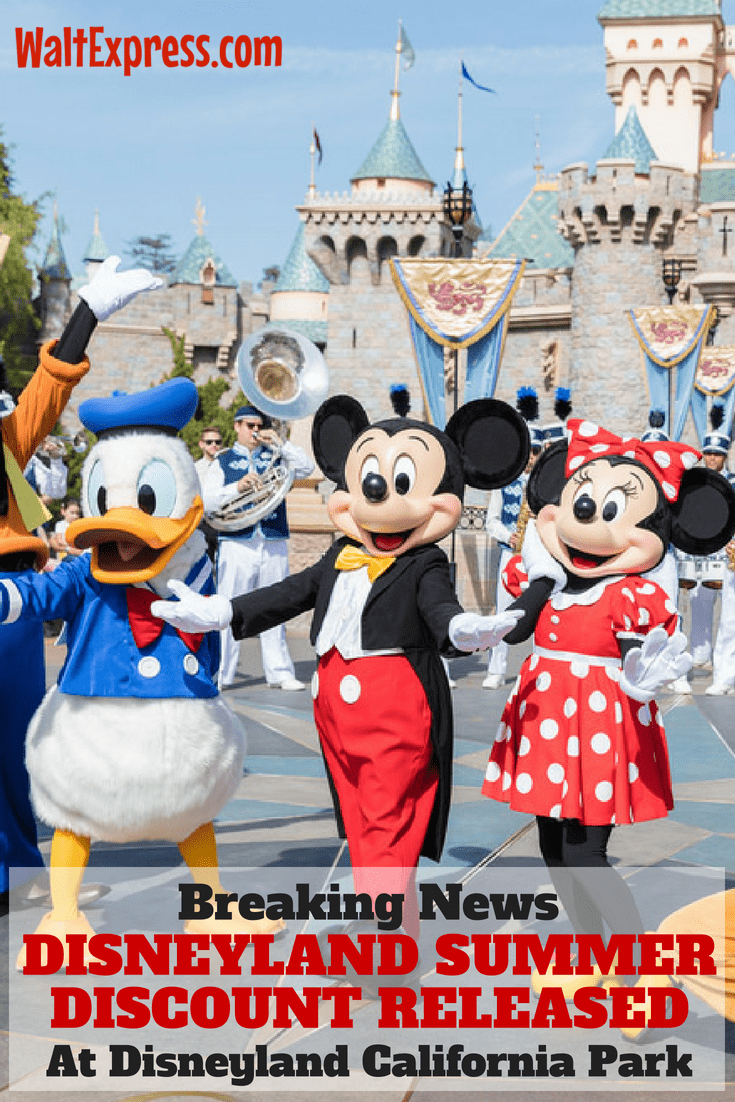 Breaking News: Save BIG At Disneyland With NEW Summer Discount