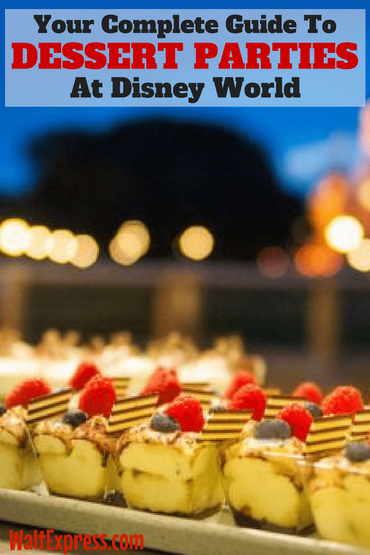 Your Complete Guide To Dessert Parties At Disney World