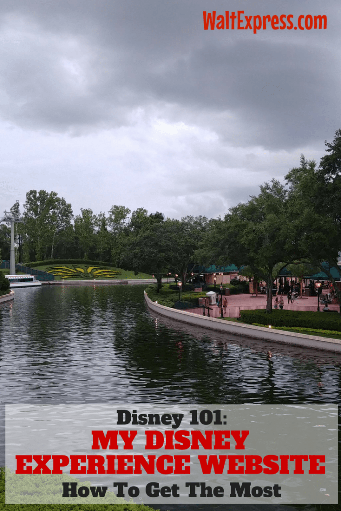 Disney 101: How To Get The MOST Out Of The My Disney Experience Website