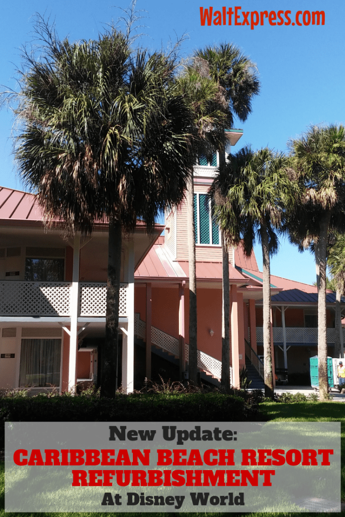 New Update: Disney's Caribbean Beach Resort Refurbishment