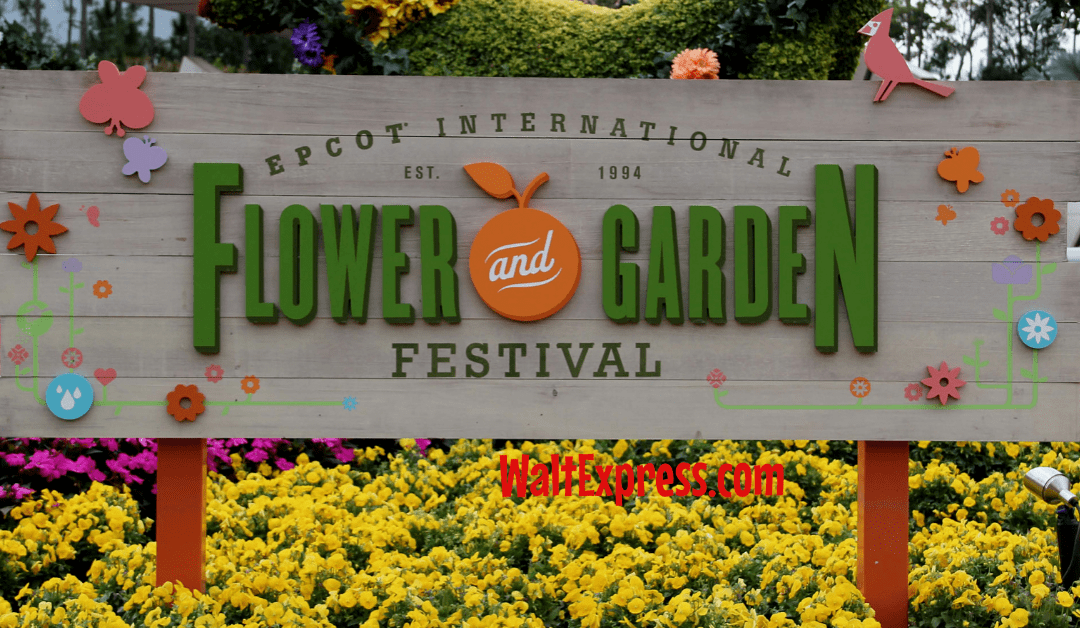 Guide To Epcot's International Flower And Garden Festival For 2020