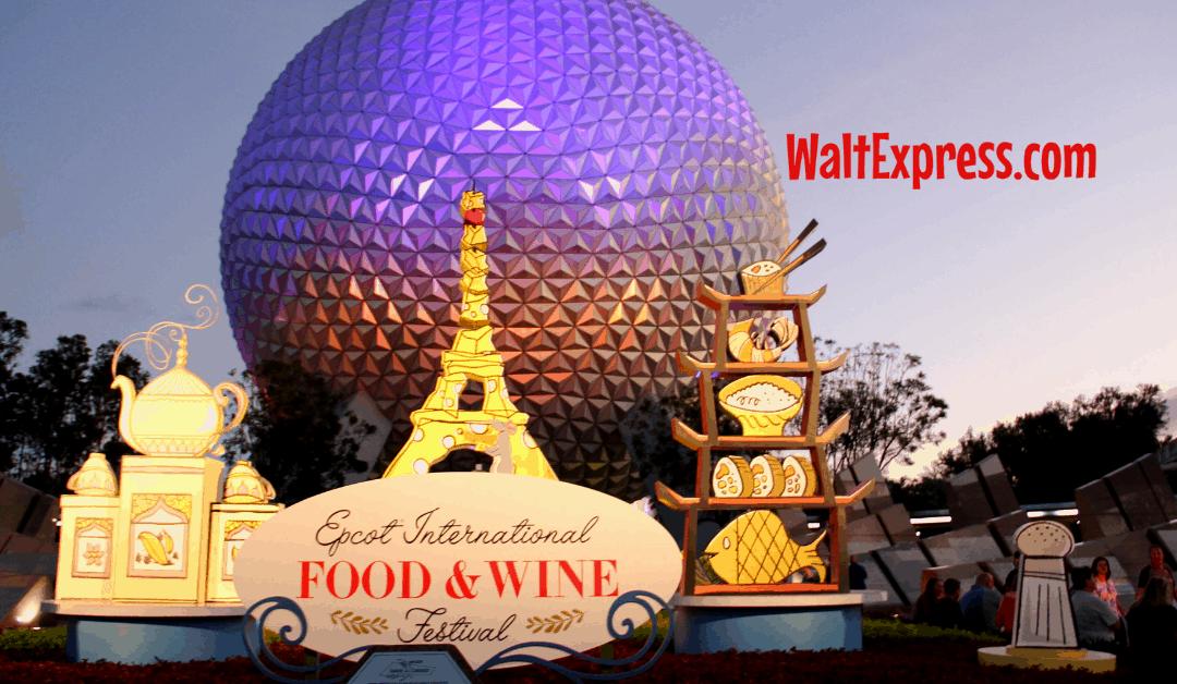 #WALTEXPRESS #DISNEYWORLD #EPCOTFOODWINEFESTIVAL 2019 FOOD AND WINE FESTIVAL