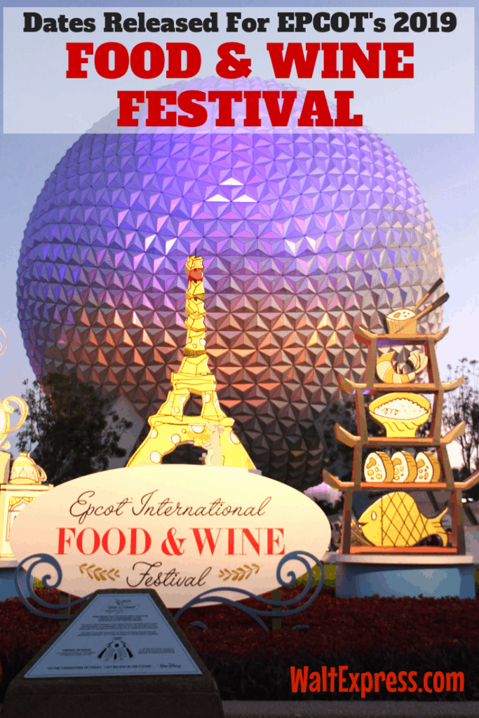 #WALTEXPRESS #DISNEYWORLD #EPCOTFOODWINEFESTIVAL 2019 FOOD AND WINE FESTIVAL