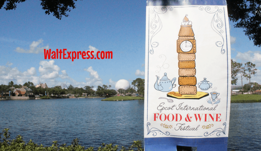 Guide To EPCOT's 2019 International Food And Wine Festival