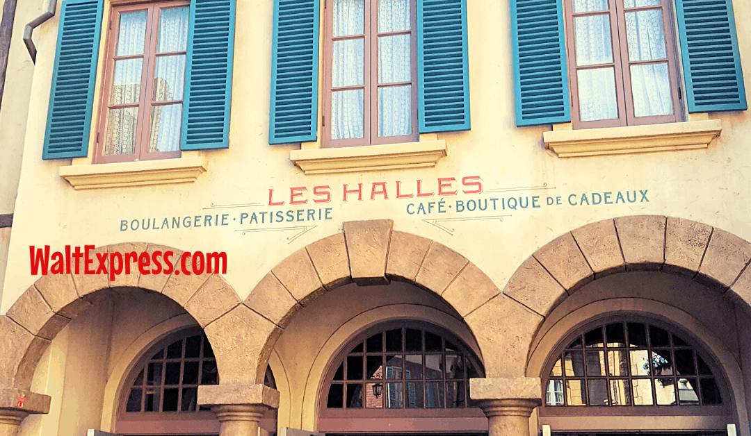Go NOW To Les Halles Boulangerie-Patisserie In Epcot's France Pavilion!