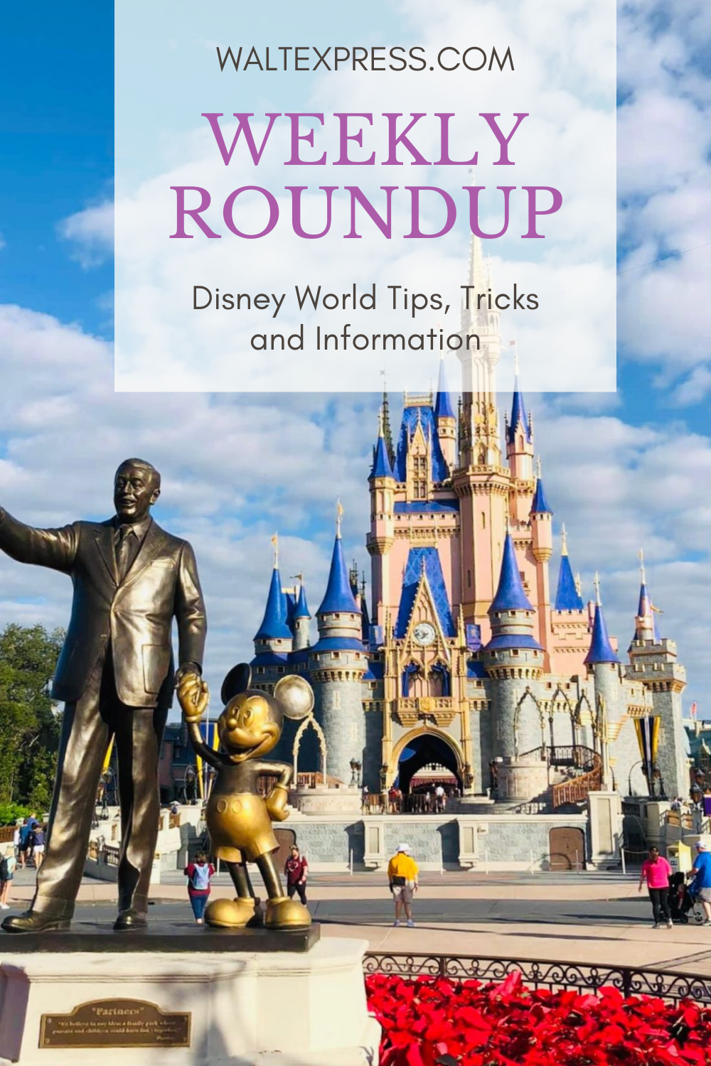 Weekly Roundup: Disney World Tips, Tricks and Information